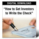 How to Get Investors to Write the Check Vidoe DVD's & Audio CD's