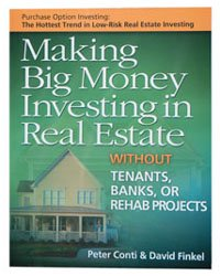 Making Big Money Investing in Real Estate Without Tenants, Banks or Rehab Projects (Papperback)