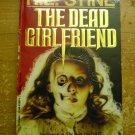 The Dead Girlfriend by R.L. Stine