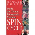 Spin Cycle - Howard Kurtz