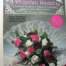 Crochet A Victorian Wedding