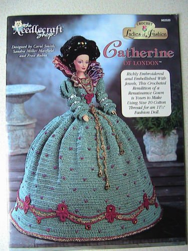 Crochet Ladies of Fashion ~ CATHERINE of London