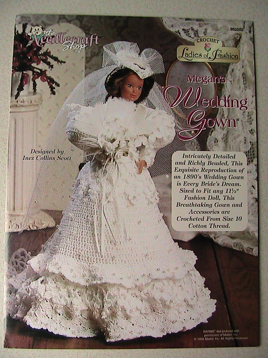 Crochet Ladies of Fashion ~ MEGAN's Wedding Gown