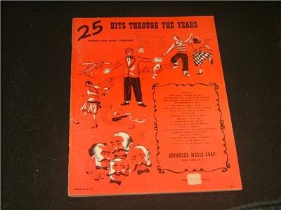 25 HITS THROUGH THE YEARS Words and Music Complete