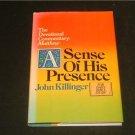 A Sense of His Presence - John Killinger