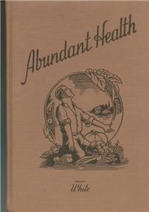 Abundant Health, Julius Gilbert White, 4th edition 1944