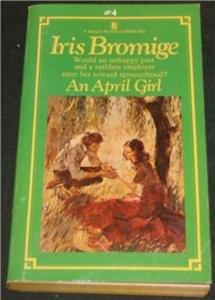 An April Girl Iris Bromige pb 1967