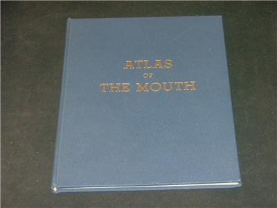 Atlas of the Mouth