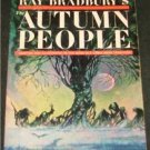 Autumn People, Ray Bradbury - pb 1965