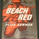 Beach Red, Peter Bowman, 1st, hardcover, 1945 SCARCE