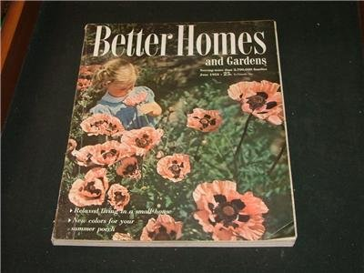 Better Homes and Gardens GARDENING, RECIPES, April 1952