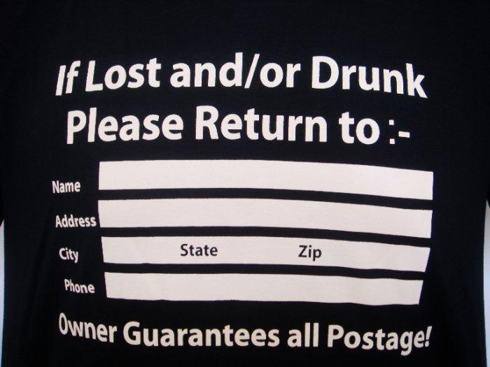 "Mens Womens ""If Lost Drunk"" Funny Art T-Shirt Black M"