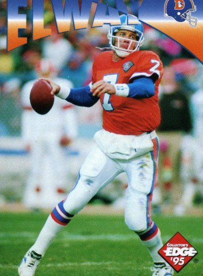 1995 95 Collector's Edge Instant Replay John Elway card #9 Denver Broncos