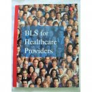 BLS for Healthcare Providers 2004