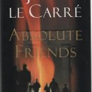 Absolute Friends by John Le Carre ( 0316000647 )