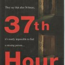 The 37th Hour by Jodi Compton (Hardcover)