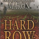 Hard Row by Margaret Maron (2007, Hardcover)