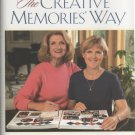 The Creative Memories Way by Cheryl Lightle, Rhonda Anderson