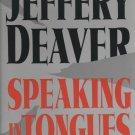 Speaking in Tongues by Jefferey Deaver (Hardcover)