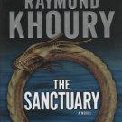 The Sanctuary by Raymond Khoury (2007, Hardcover)