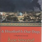 A Hundred and One Days by Asne Seierstad (Hardback)