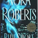 Blue Smoke by Nora Roberts (Hardcover)