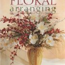 Creative Floral Arranging (Soft Cover)