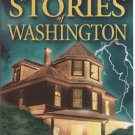Ghost Stories of Washington by Barbara Smith (2000)