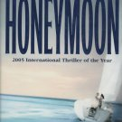 Honeymoon by Howard Roughan, James Patterson