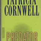 Predator by Patricia Cornwell (2005, Hardcover)
