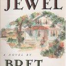 Jewel by Bret Lott (Paperback)