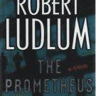 The Prometheus Deception by Robert Ludlum (Hardback)