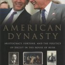 American Dynasty by Kevin P. Phillips (Hardcover)