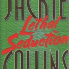 Lethal Seduction by Jackie Collins (Hardcover)