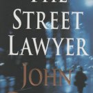 The Street Lawyer by John Grisham (Hardcover)