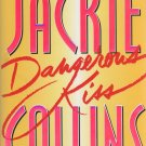 Dangerous Kiss by Jackie Collins (Hardcover)