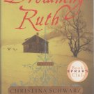 Drowning Ruth by Christina Schwarz (Hardcover)