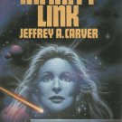 The Infinity Link by Jeffrey A. Carver (Hardcover)
