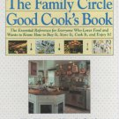 The Family Circle Good Cook's Book by Editors of Family Circle