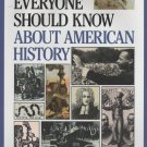 1001 Things Everyone Should Know About American History by John A. Garraty