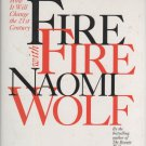 Fire With Fire: The New Female Power by Naomi Wolf