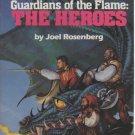Guardians of the Flame: The Heros by Joel Rosenberg