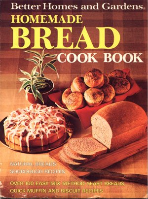 Better Homes & Gardens Homemade Bread Cookbook Baking