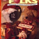 Heart Felt Folks Design Originals Santa Bear and Doll Felt Craft Teddy Bear Patterns