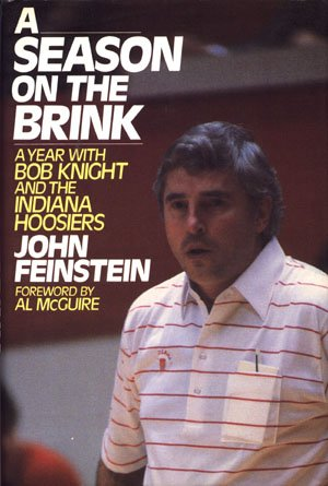 A Season On The Brink A Year With Bob Knight and the Indiana Hoosiers Basketball