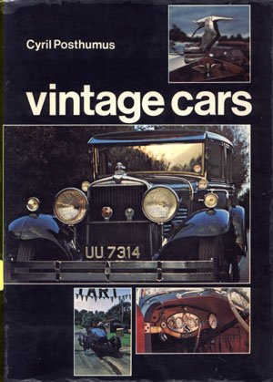 Vintage Cars Motoring in the 1920s Cyril Posthumus classic automobiles sports cars