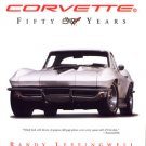 Corvette Fifty Years by Randy Leffingwell history photos