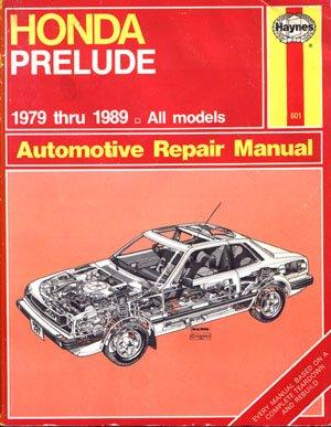 Haynes Honda Prelude 1979 thru 1989 Automotive Repair Manual guide all models