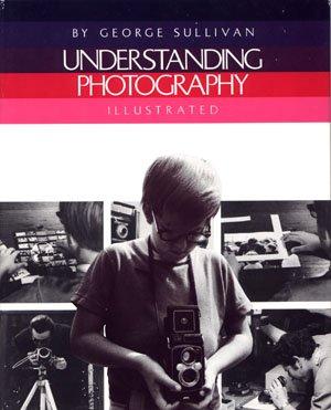 Understanding Photography George Sullivan Vintage Children's Photography Book