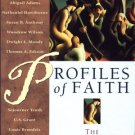 Profiles of Faith The Religious Beliefs of Eminent Americans C. Bernard Ruffin religion history